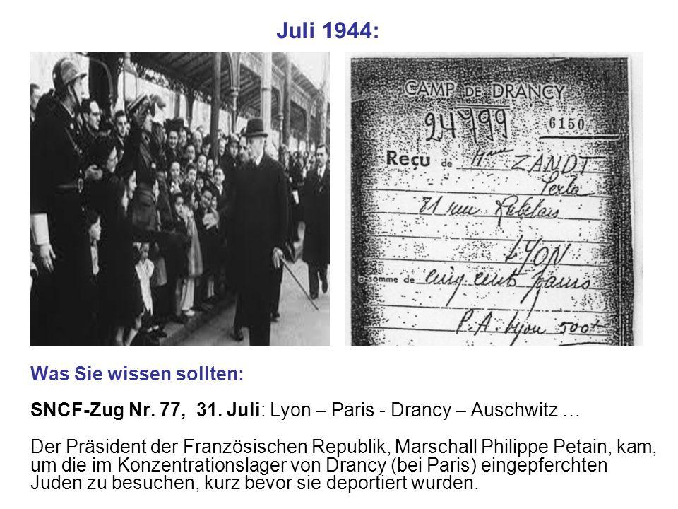 Juli 1944: Was Sie wissen sollten: