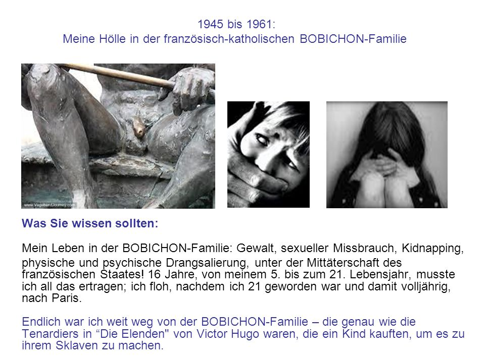 1945 bis 1961: Meine Hölle in der französisch-katholischen BOBICHON-Familie