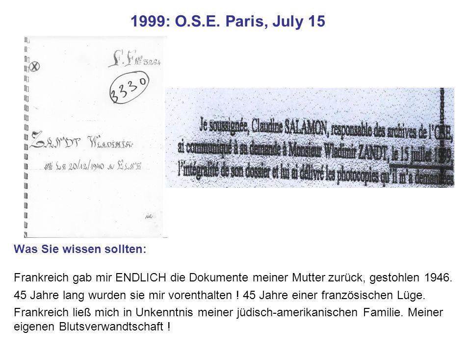 1999: O.S.E. Paris, July 15 Was Sie wissen sollten: