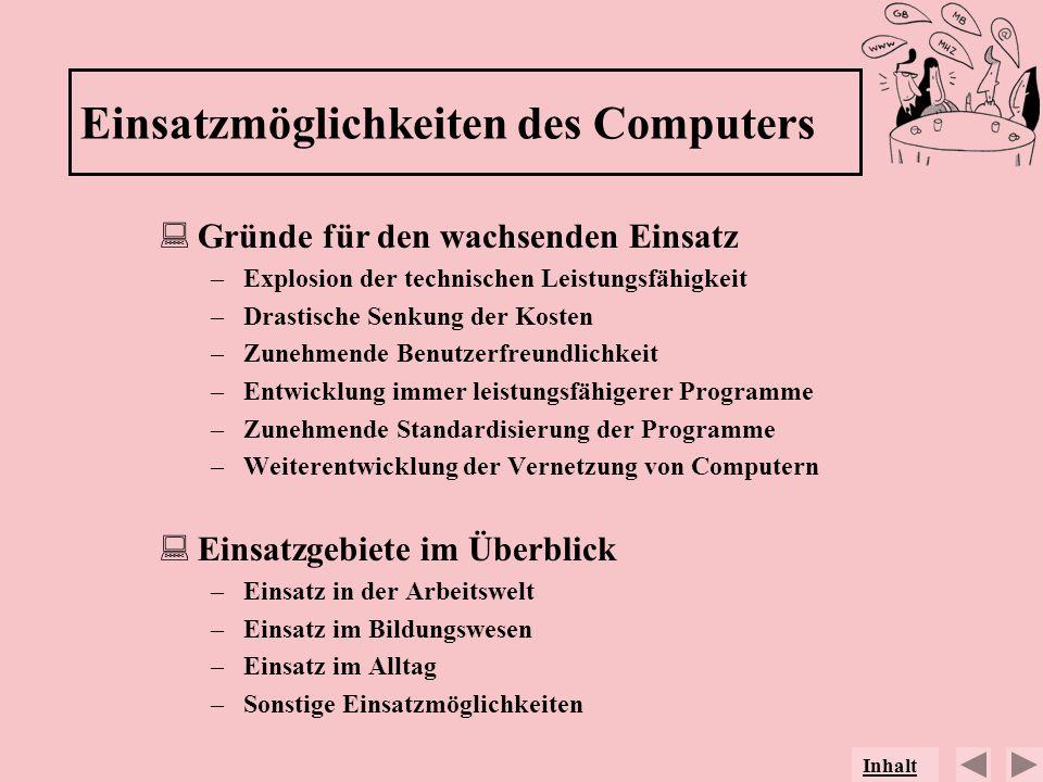 Einsatzmöglichkeiten des Computers