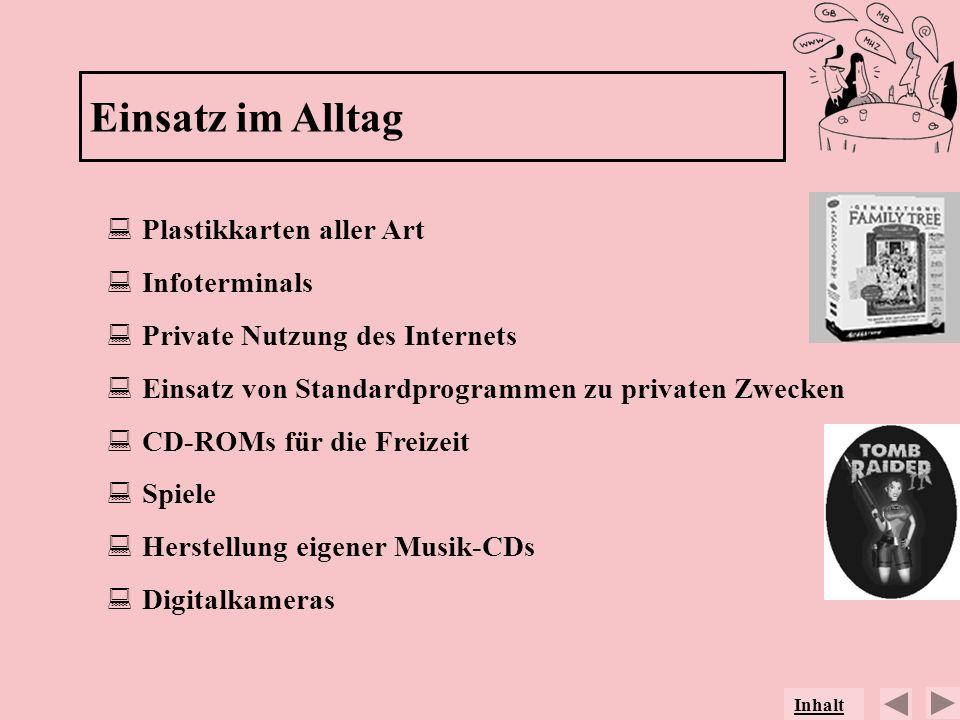 Einsatz im Alltag Plastikkarten aller Art Infoterminals