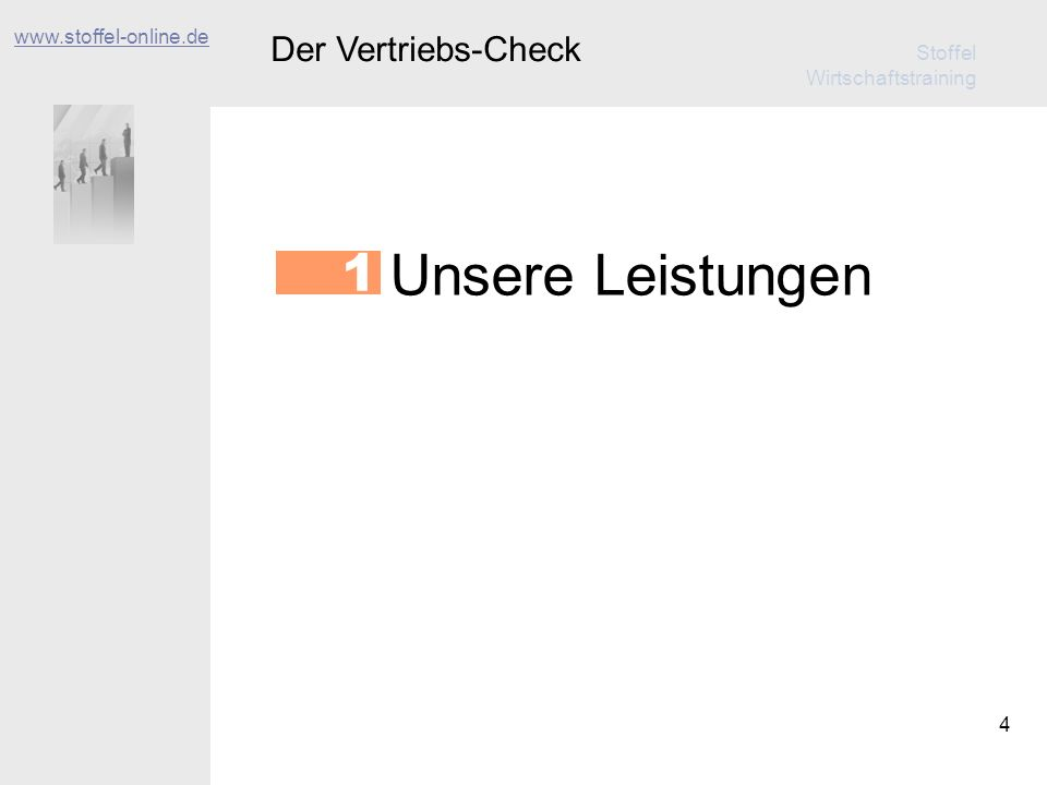 www.stoffel-online.de Der Vertriebs-Check Unsere Leistungen 1