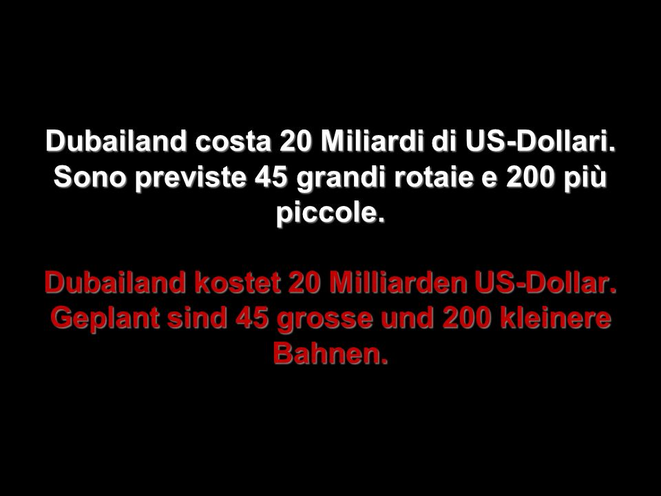 Dubailand costa 20 Miliardi di US-Dollari
