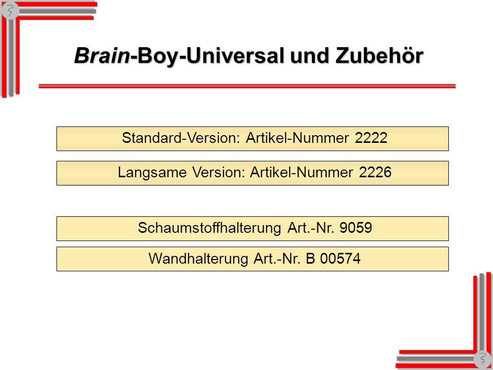 Brain-Boy-Universal und Zubehör