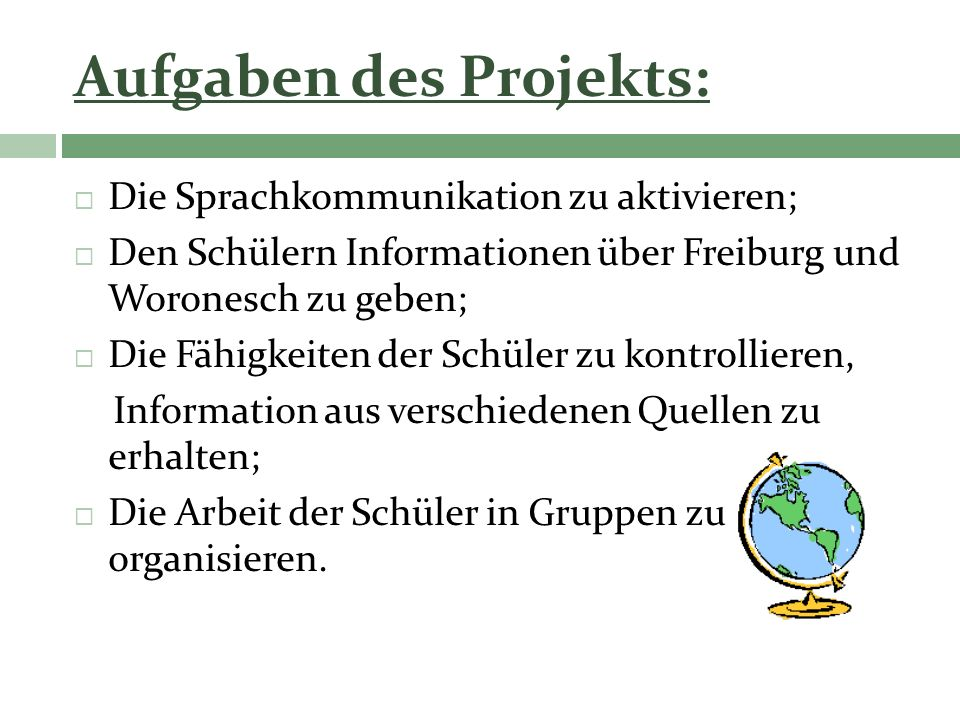 Aufgaben des Projekts: