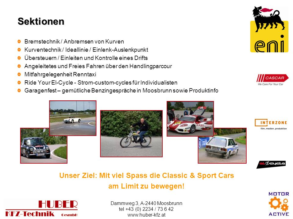 Unser Ziel: Mit viel Spass die Classic & Sport Cars
