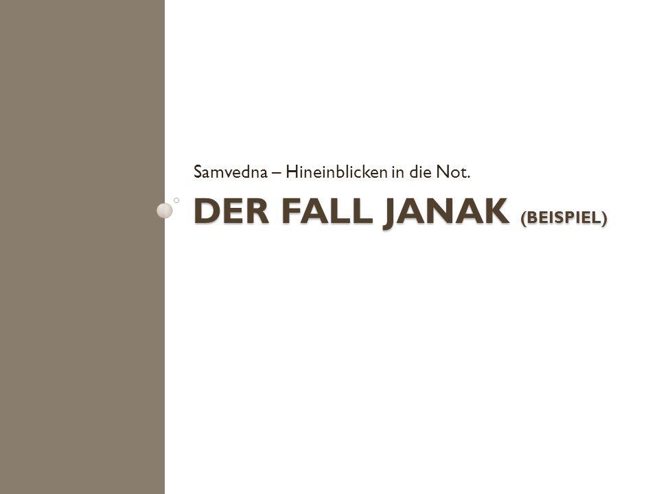 Der Fall Janak (Beispiel)