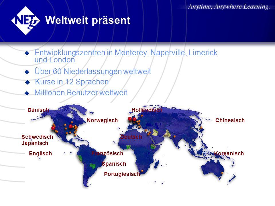 Weltweit präsent Entwicklungszentren in Monterey, Naperville, Limerick und London. Über 60 Niederlassungen weltweit.