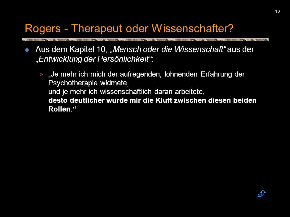 Rogers - Therapeut oder Wissenschafter