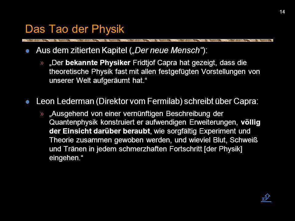 """Das Tao der Physik  Aus dem zitierten Kapitel (""""Der neue Mensch ):"""