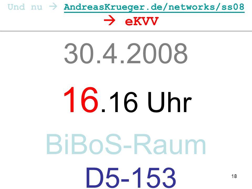 Und nu  AndreasKrueger.de/networks/ss08  eKVV