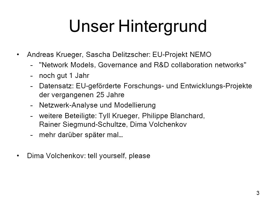 Unser Hintergrund Andreas Krueger, Sascha Delitzscher: EU-Projekt NEMO