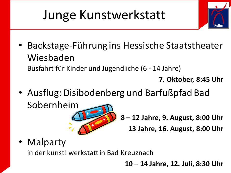 Junge Kunstwerkstatt Backstage-Führung ins Hessische Staatstheater Wiesbaden Busfahrt für Kinder und Jugendliche (6 - 14 Jahre)