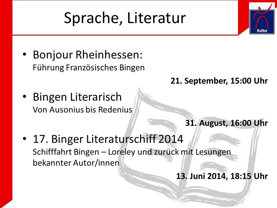 Sprache, Literatur Bonjour Rheinhessen: Führung Französisches Bingen