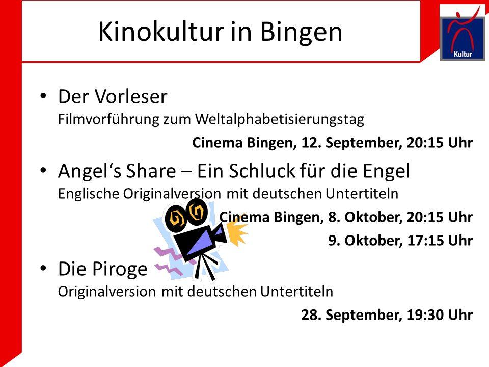 Kinokultur in Bingen Der Vorleser Filmvorführung zum Weltalphabetisierungstag. Cinema Bingen, 12. September, 20:15 Uhr.