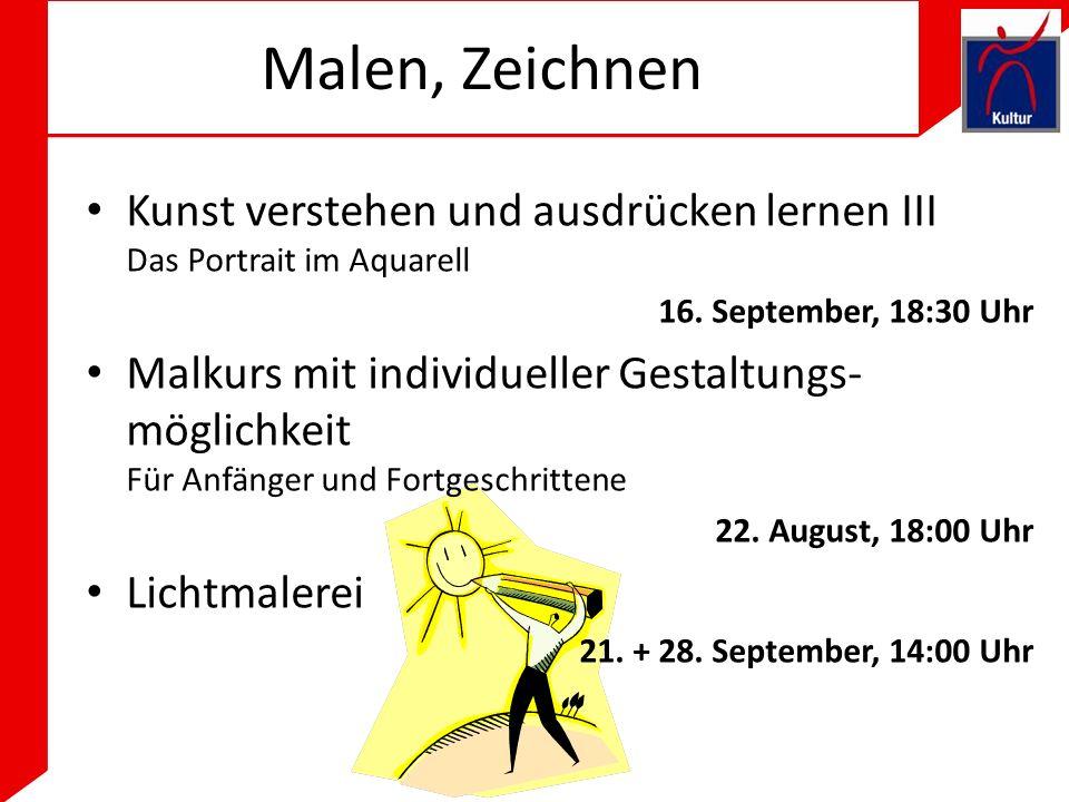 Malen, Zeichnen Kunst verstehen und ausdrücken lernen III Das Portrait im Aquarell. 16. September, 18:30 Uhr.