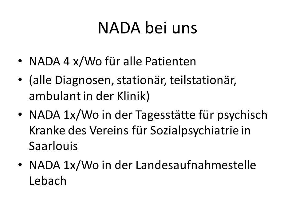 NADA bei uns NADA 4 x/Wo für alle Patienten