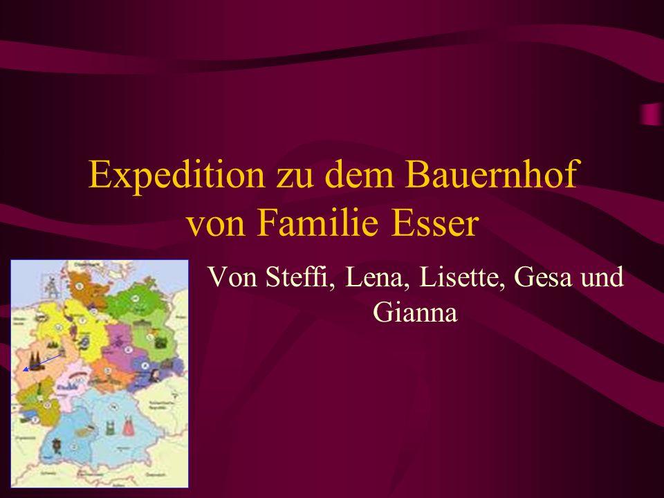 Expedition zu dem Bauernhof von Familie Esser