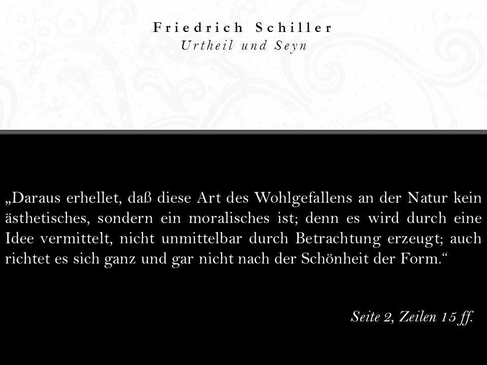 Friedrich Schiller Urtheil und Seyn.