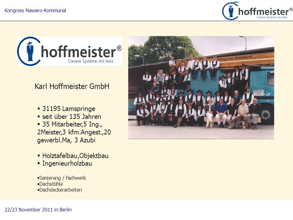 Karl Hoffmeister GmbH 31195 Lamspringe seit über 135 Jahren