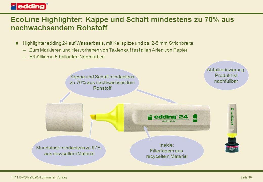 EcoLine Highlighter: Kappe und Schaft mindestens zu 70% aus nachwachsendem Rohstoff