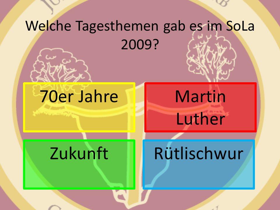 Welche Tagesthemen gab es im SoLa 2009