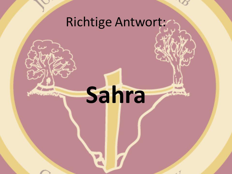 Richtige Antwort: Sahra