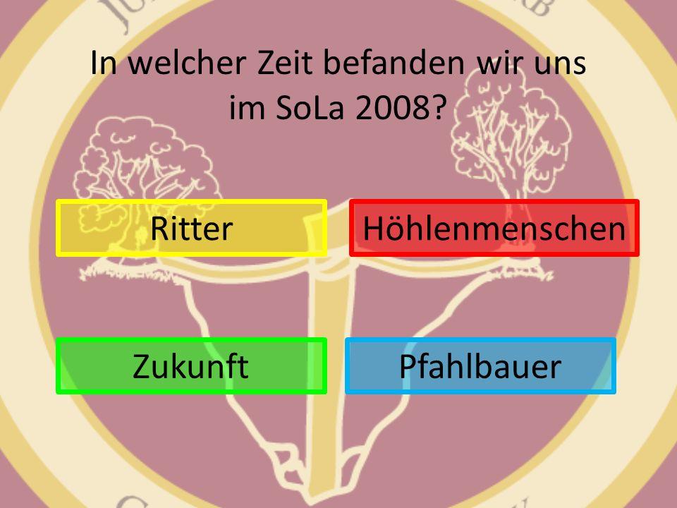 In welcher Zeit befanden wir uns im SoLa 2008