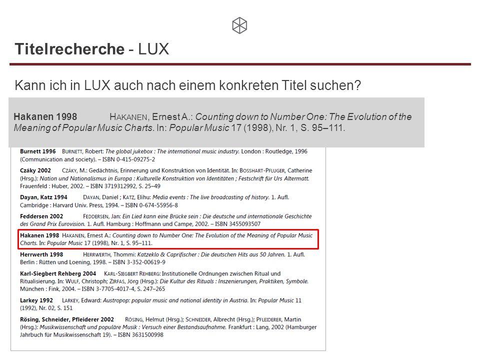 Titelrecherche - LUX Kann ich in LUX auch nach einem konkreten Titel suchen