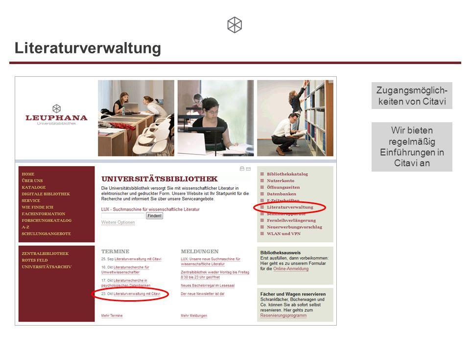 Literaturverwaltung Zugangsmöglich-keiten von Citavi