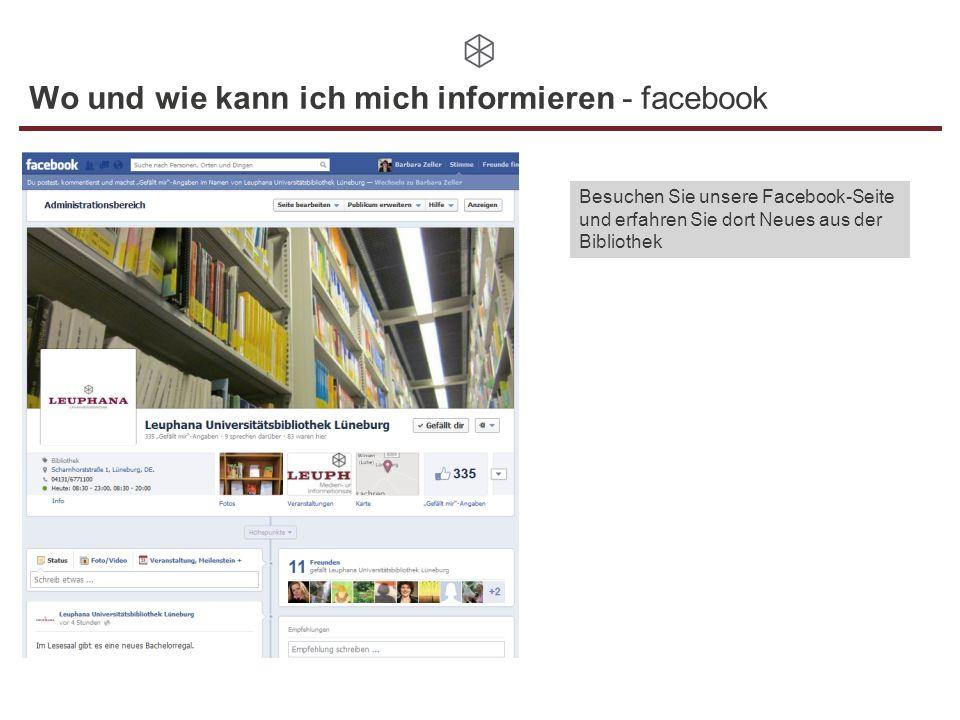 Wo und wie kann ich mich informieren - facebook