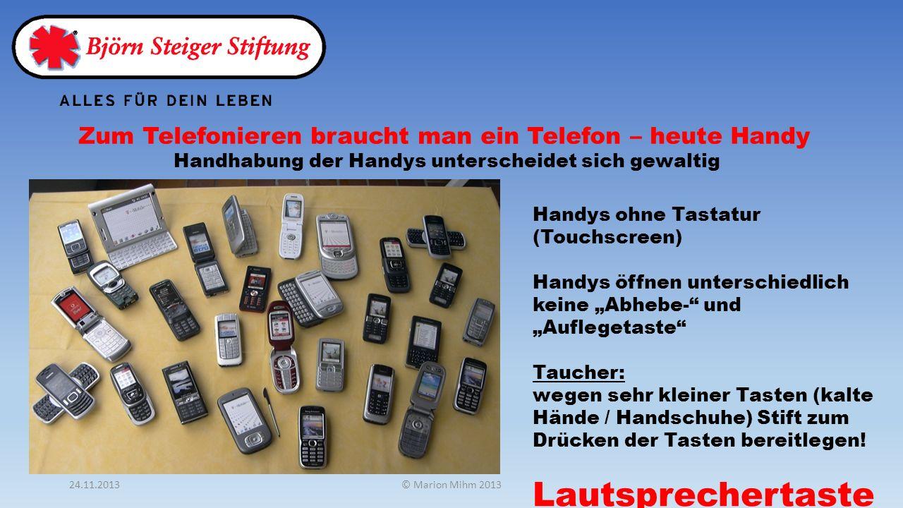 Zum Telefonieren braucht man ein Telefon – heute Handy