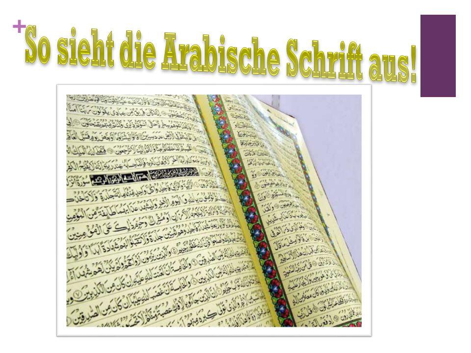 So sieht die Arabische Schrift aus!