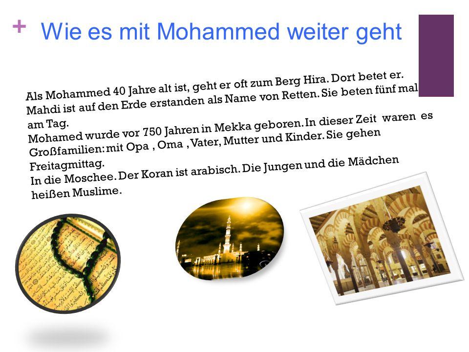 Wie es mit Mohammed weiter geht
