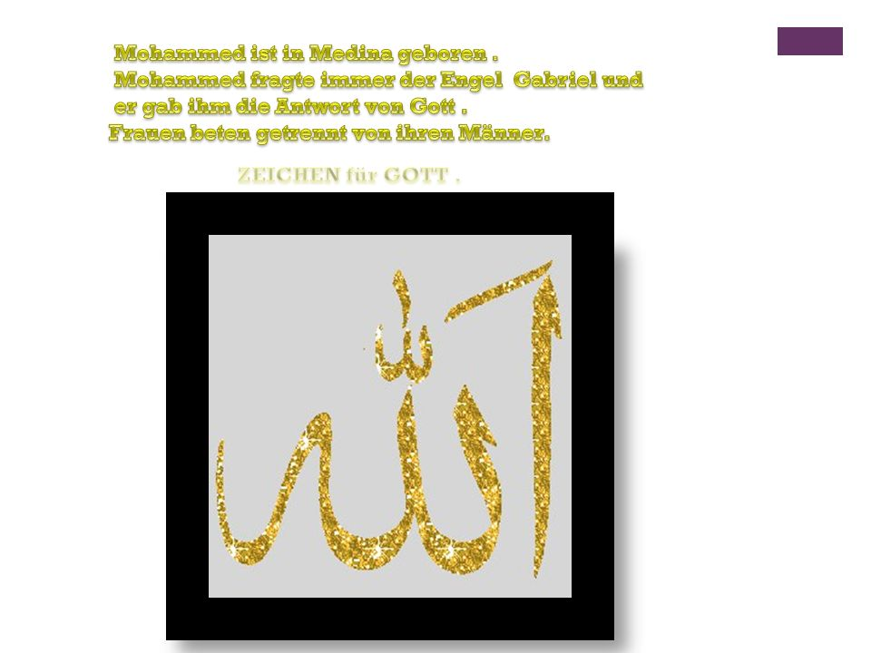 Mohammed ist in Medina geboren .