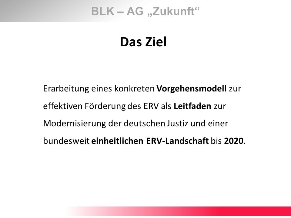 """Das Ziel BLK – AG """"Zukunft"""