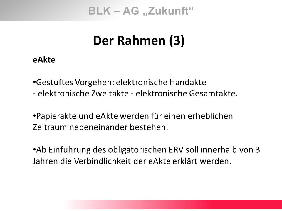 "Der Rahmen (3) BLK – AG ""Zukunft eAkte"