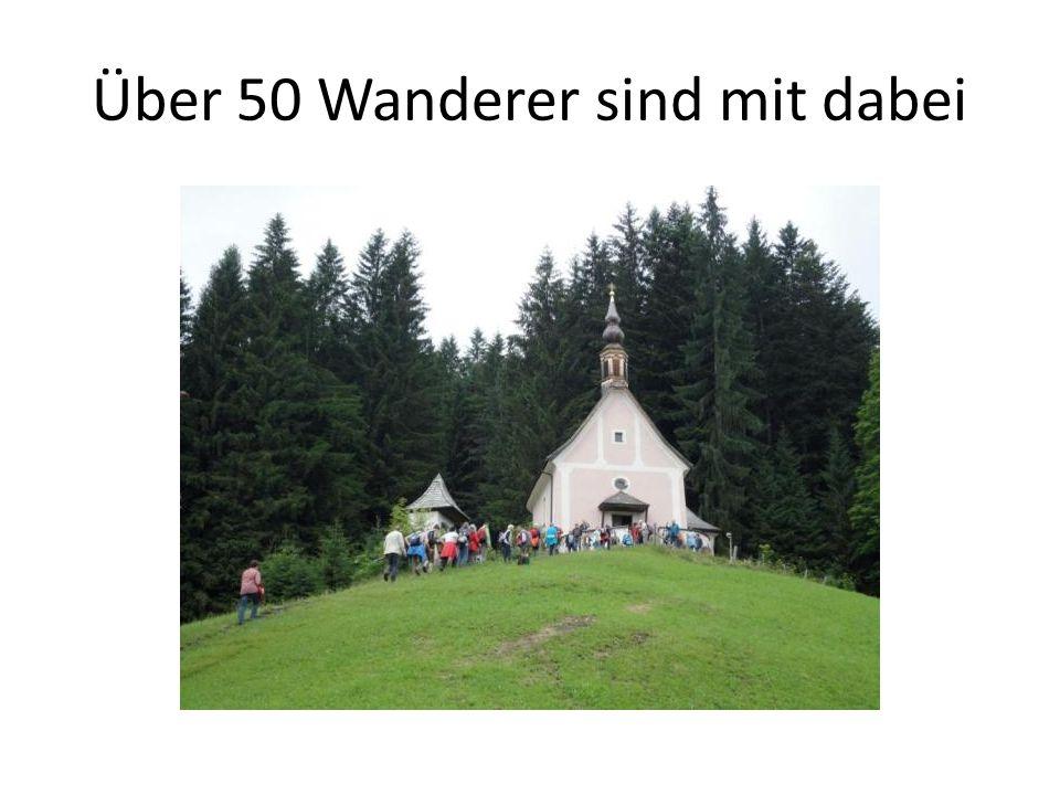 Über 50 Wanderer sind mit dabei