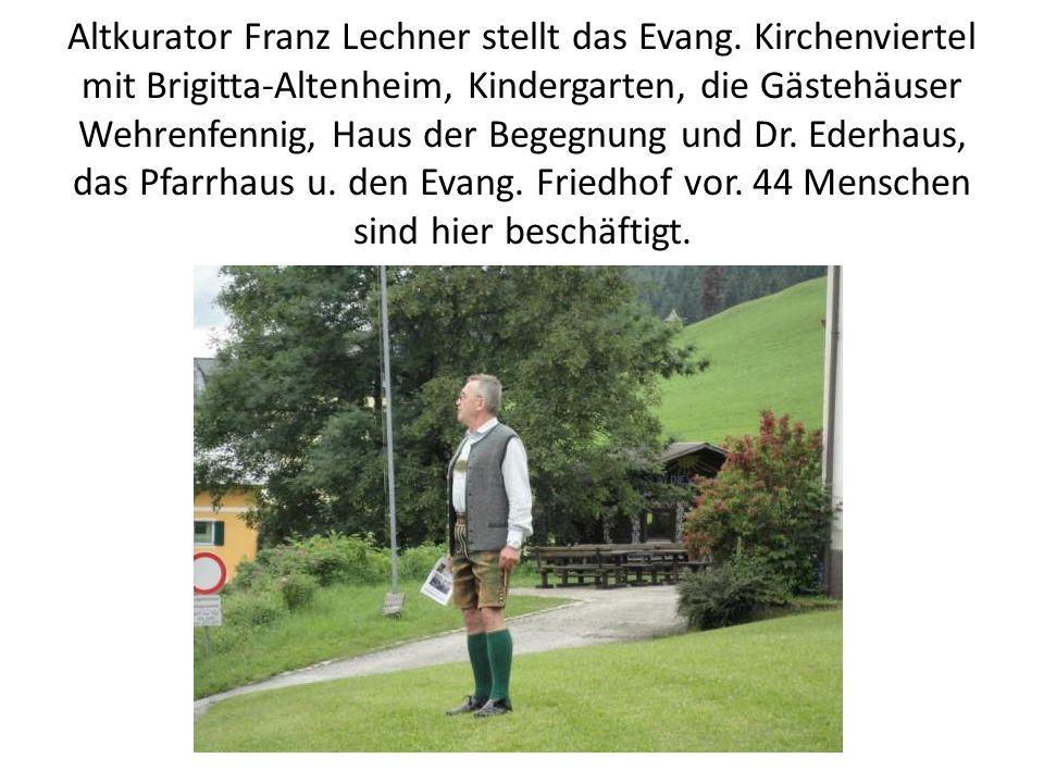 Altkurator Franz Lechner stellt das Evang