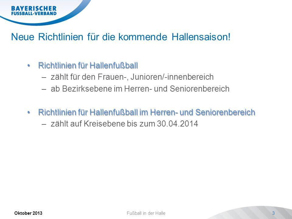 Neue Richtlinien für die kommende Hallensaison!