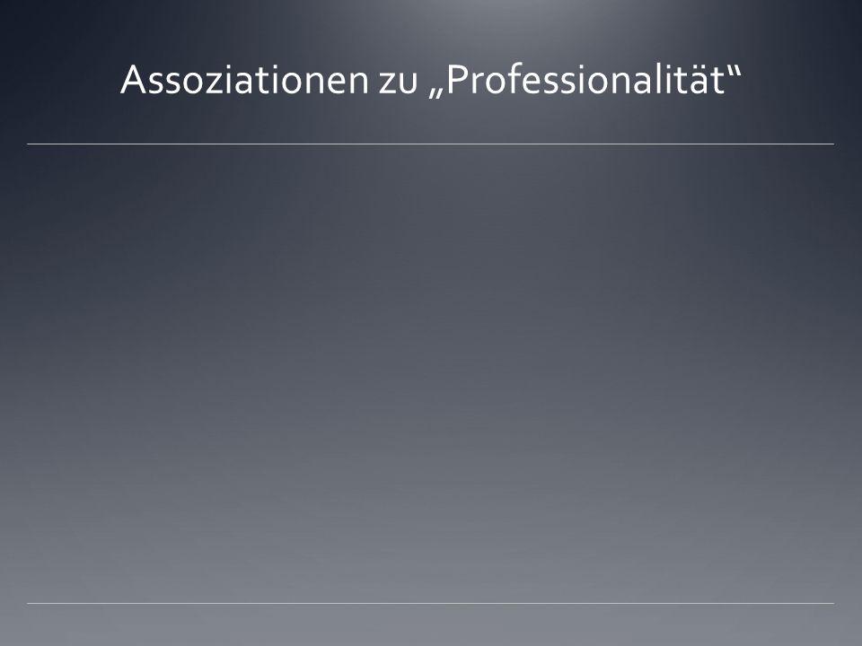 """Assoziationen zu """"Professionalität"""