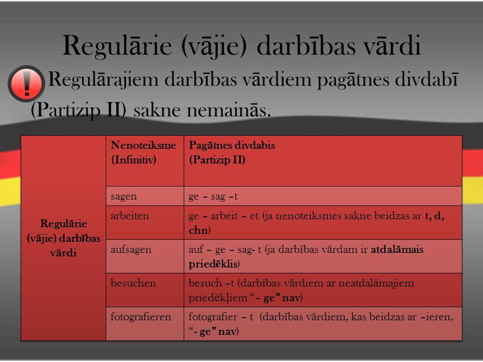 Regulārie (vājie) darbības vārdi