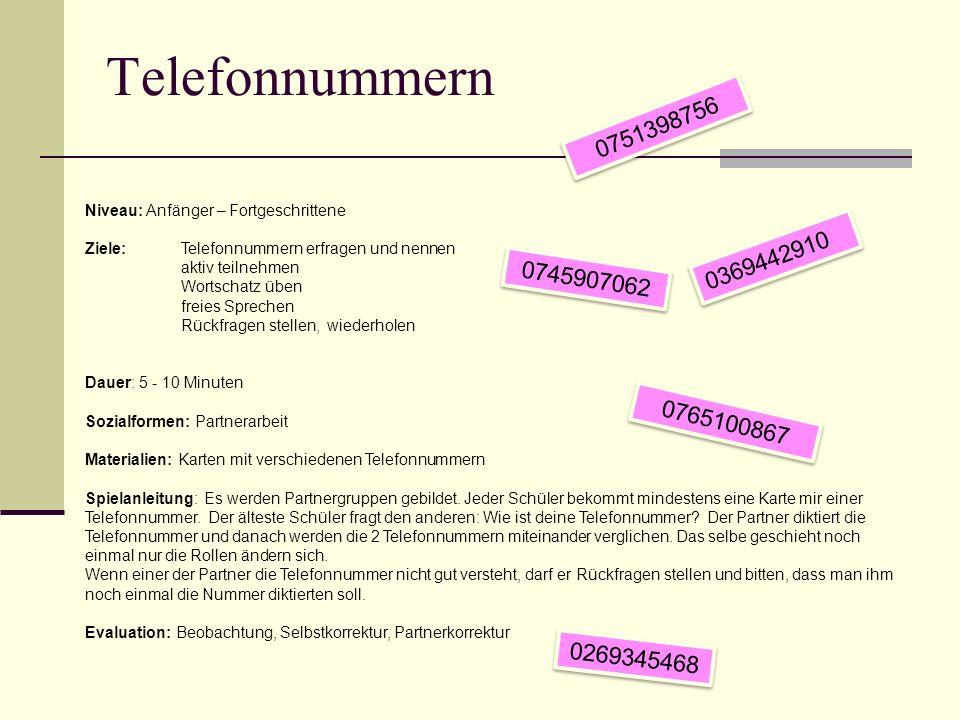 Telefonnummern 0751398756. Niveau: Anfänger – Fortgeschrittene. Ziele: Telefonnummern erfragen und nennen.