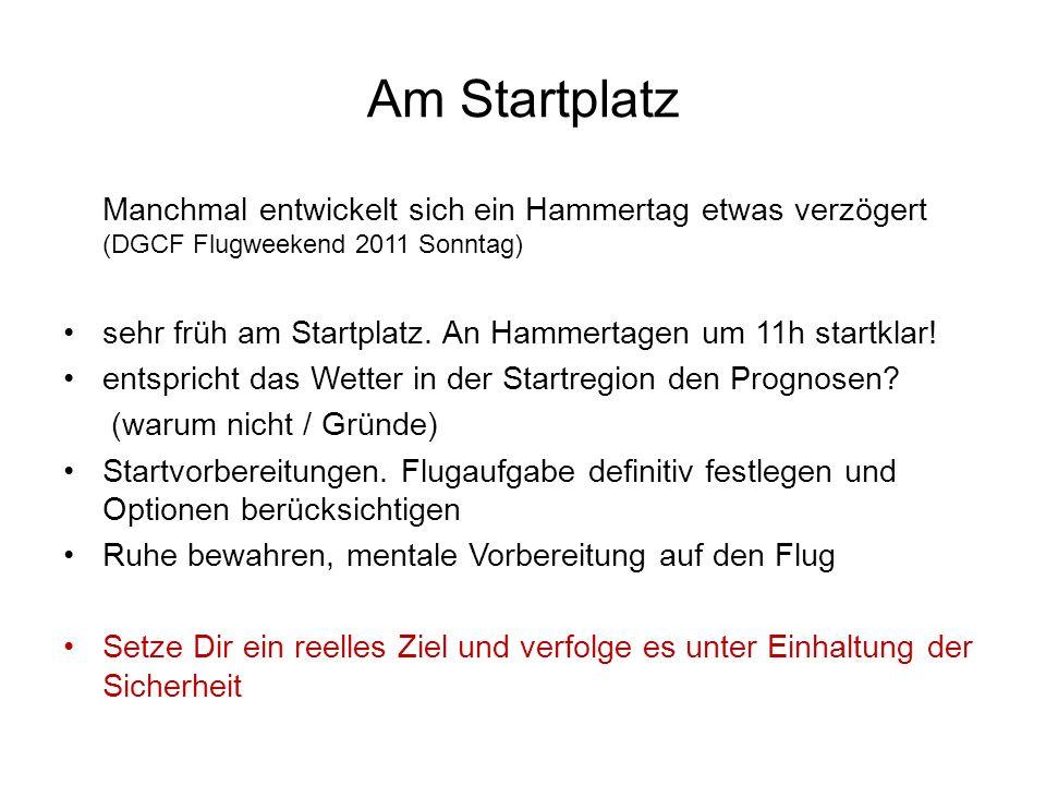 Am Startplatz Manchmal entwickelt sich ein Hammertag etwas verzögert (DGCF Flugweekend 2011 Sonntag)