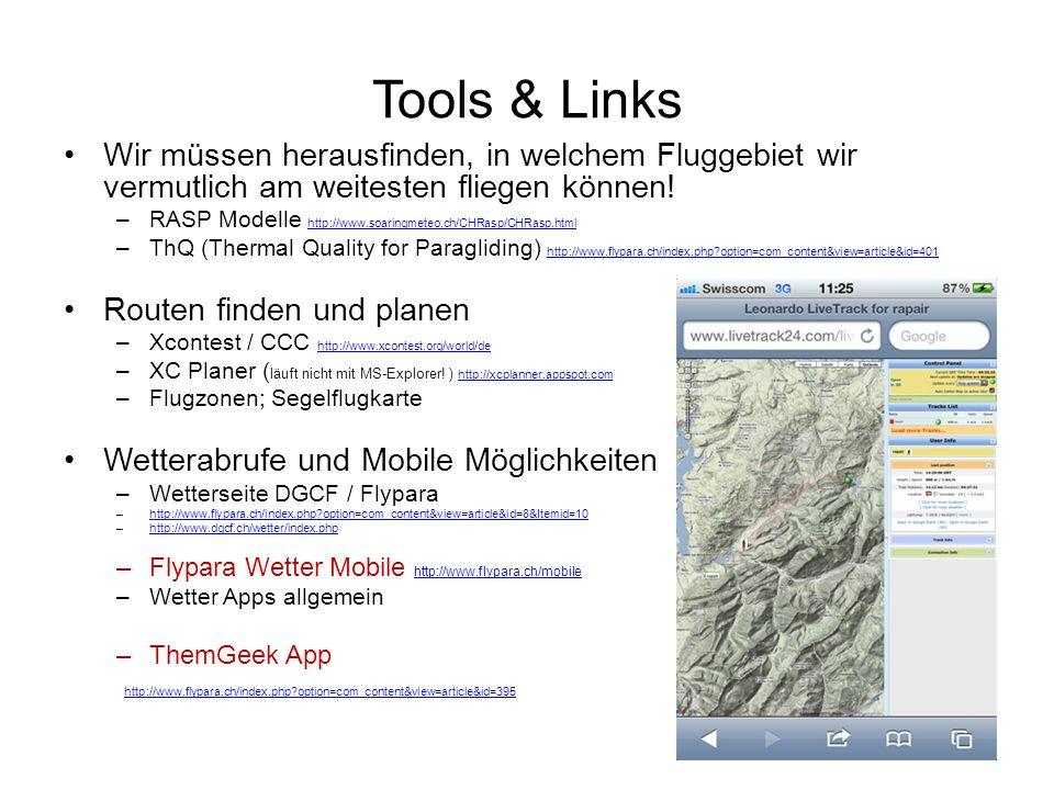 Tools & Links Wir müssen herausfinden, in welchem Fluggebiet wir vermutlich am weitesten fliegen können!