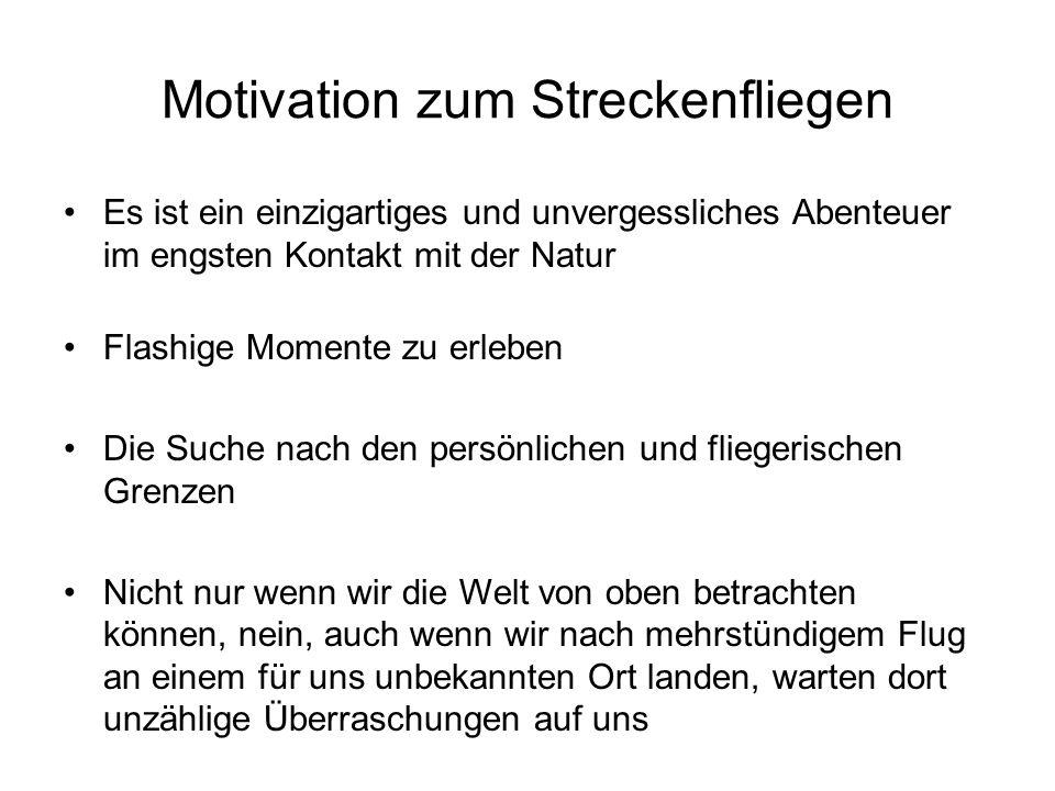 Motivation zum Streckenfliegen
