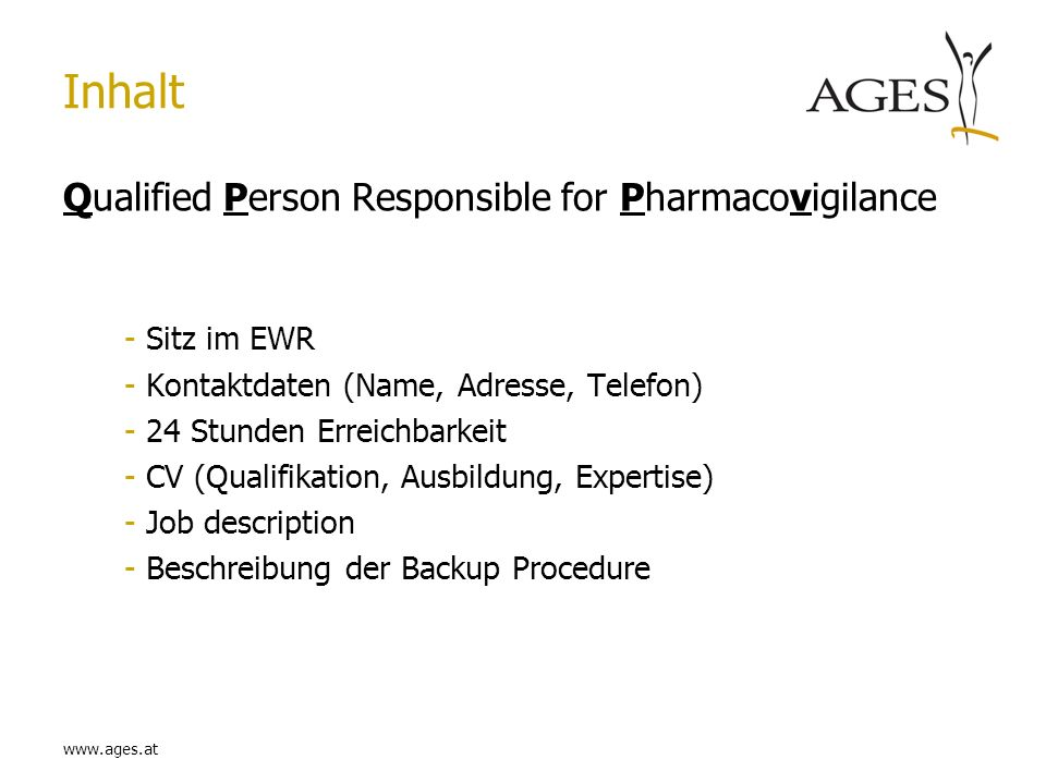 Inhalt Qualified Person Responsible for Pharmacovigilance Sitz im EWR