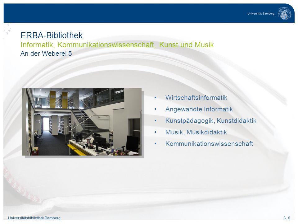 ERBA-Bibliothek Informatik, Kommunikationswissenschaft, Kunst und Musik An der Weberei 5