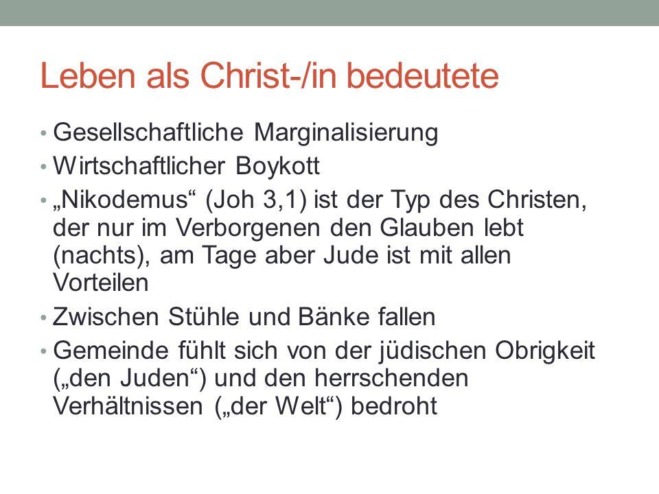 Leben als Christ-/in bedeutete