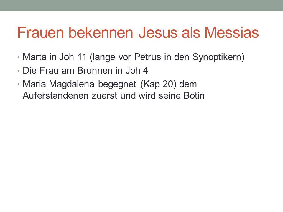 Frauen bekennen Jesus als Messias